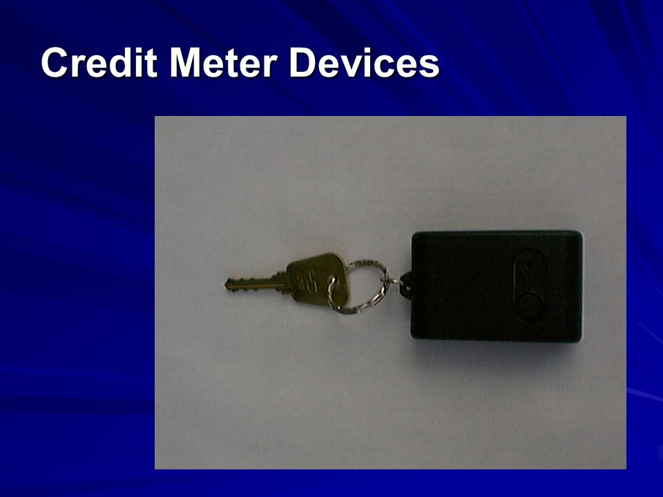 Credit Meter Devices