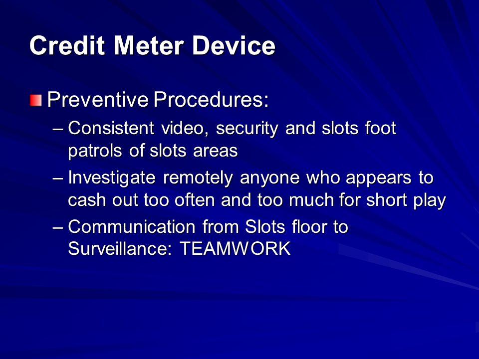 Credit Meter Device Preventive Procedures: