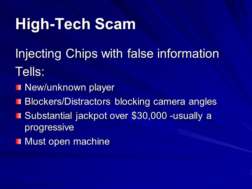 High-Tech Scam Injecting Chips with false information Tells: