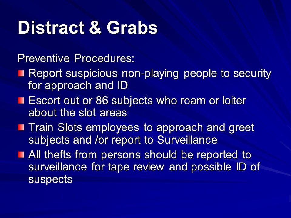 Distract & Grabs Preventive Procedures: