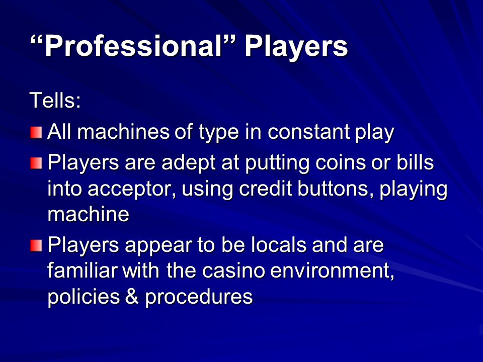 Professional Players