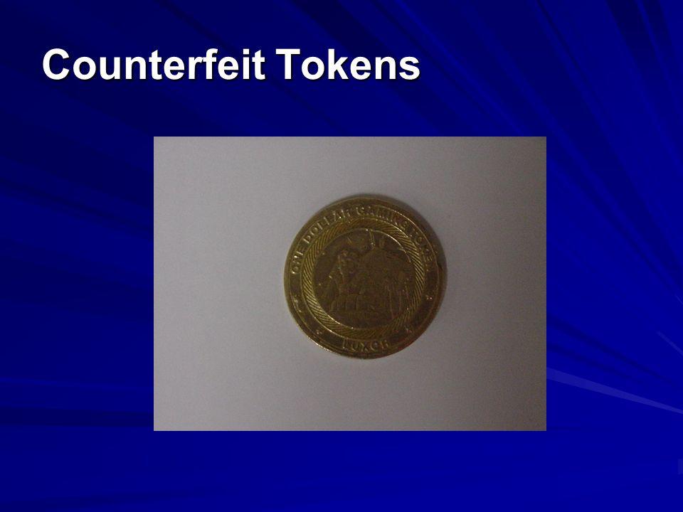 Counterfeit Tokens