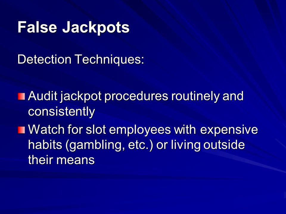 False Jackpots Detection Techniques: