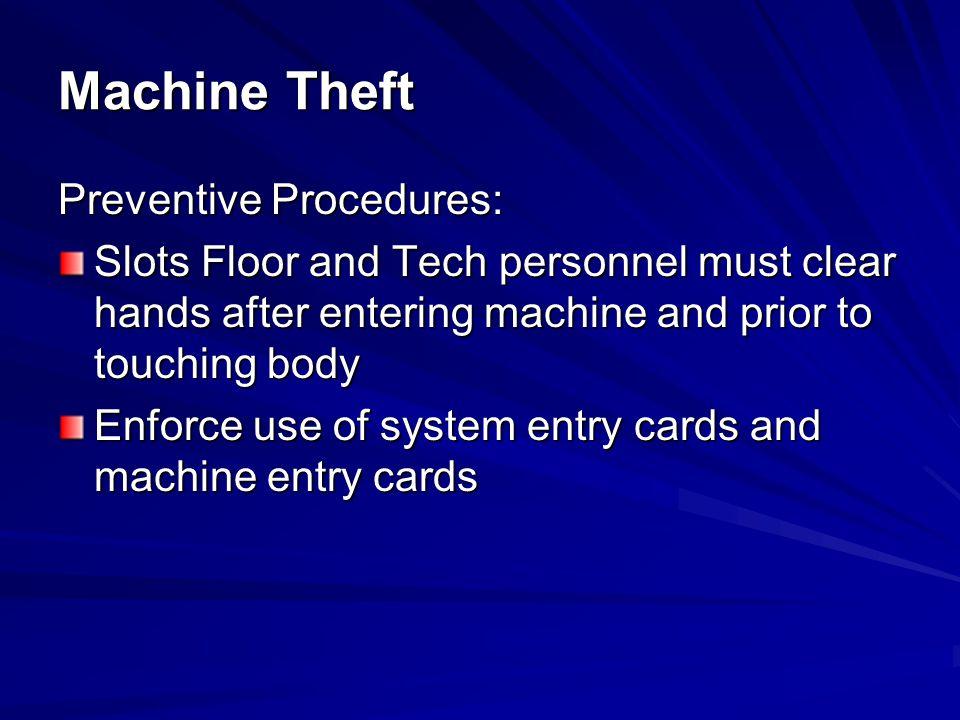 Machine Theft Preventive Procedures: