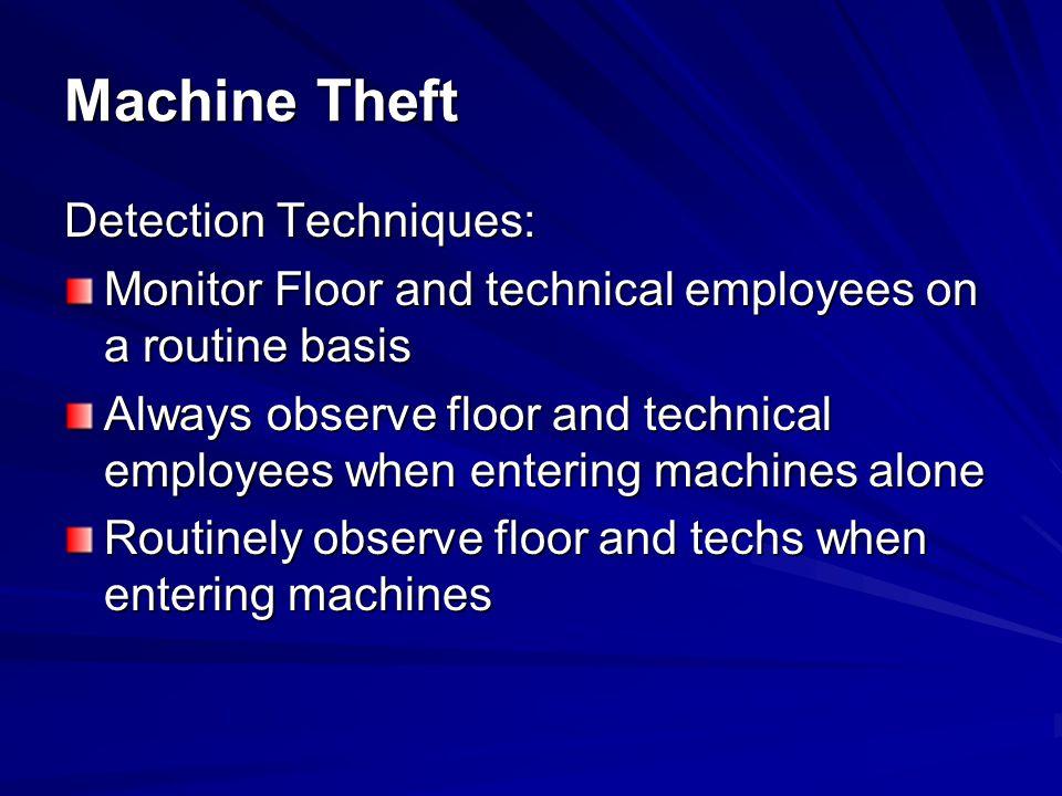Machine Theft Detection Techniques: