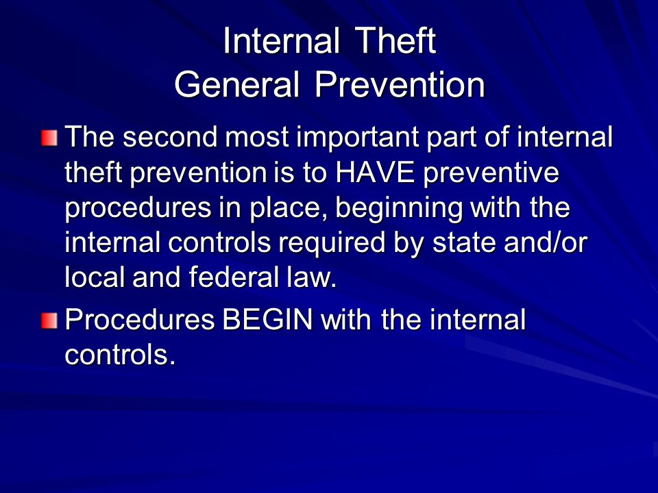 Internal Theft General Prevention