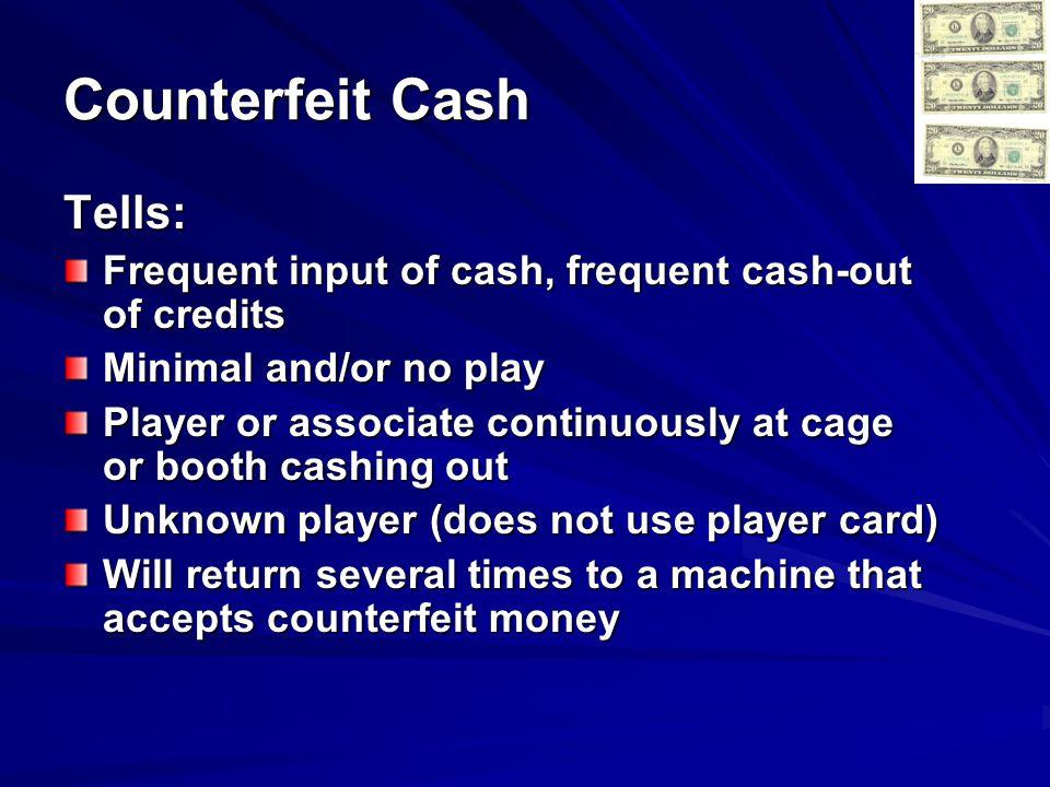 Counterfeit Cash Tells:
