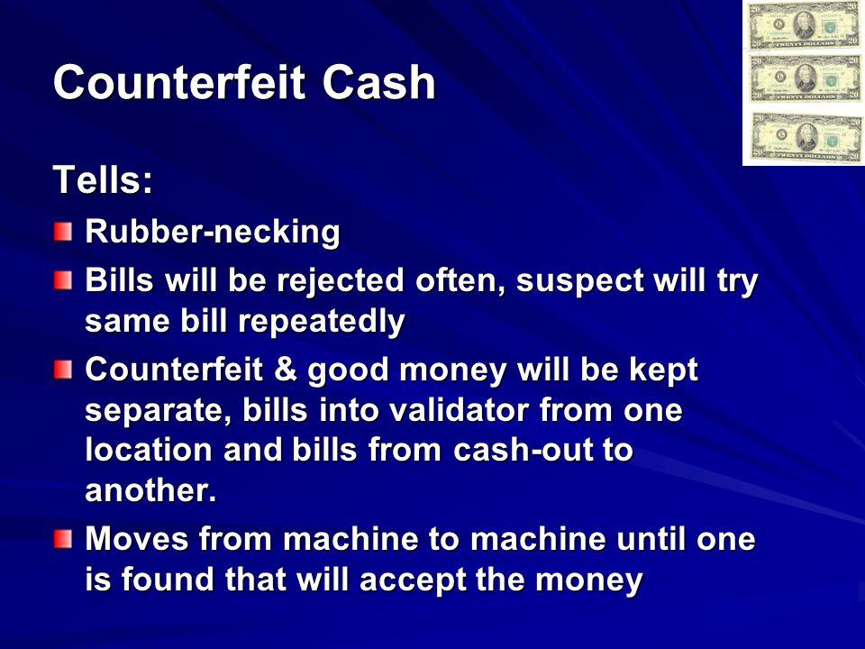 Counterfeit Cash Tells: Rubber-necking