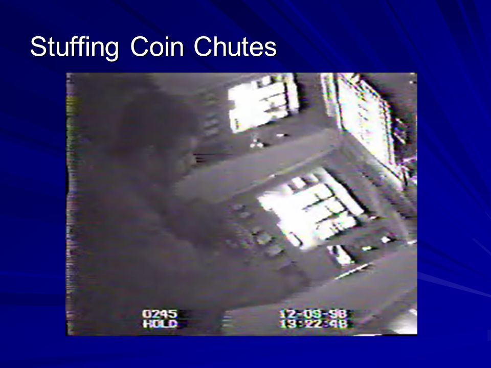 Stuffing Coin Chutes