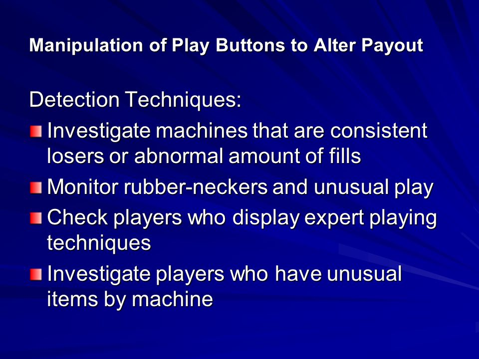 Manipulation of Play Buttons to Alter Payout