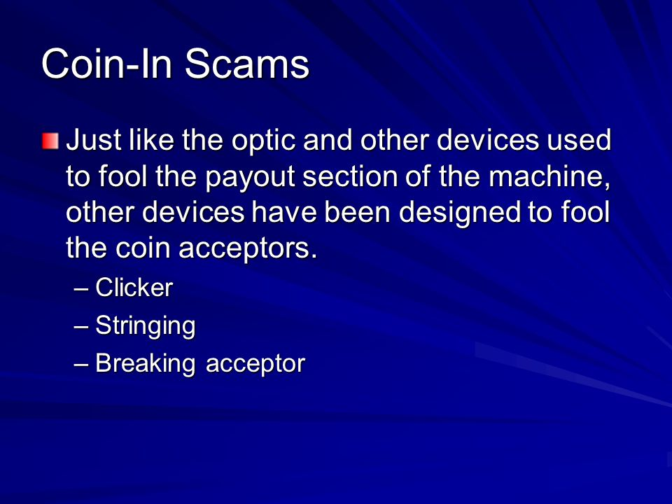 Coin-In Scams
