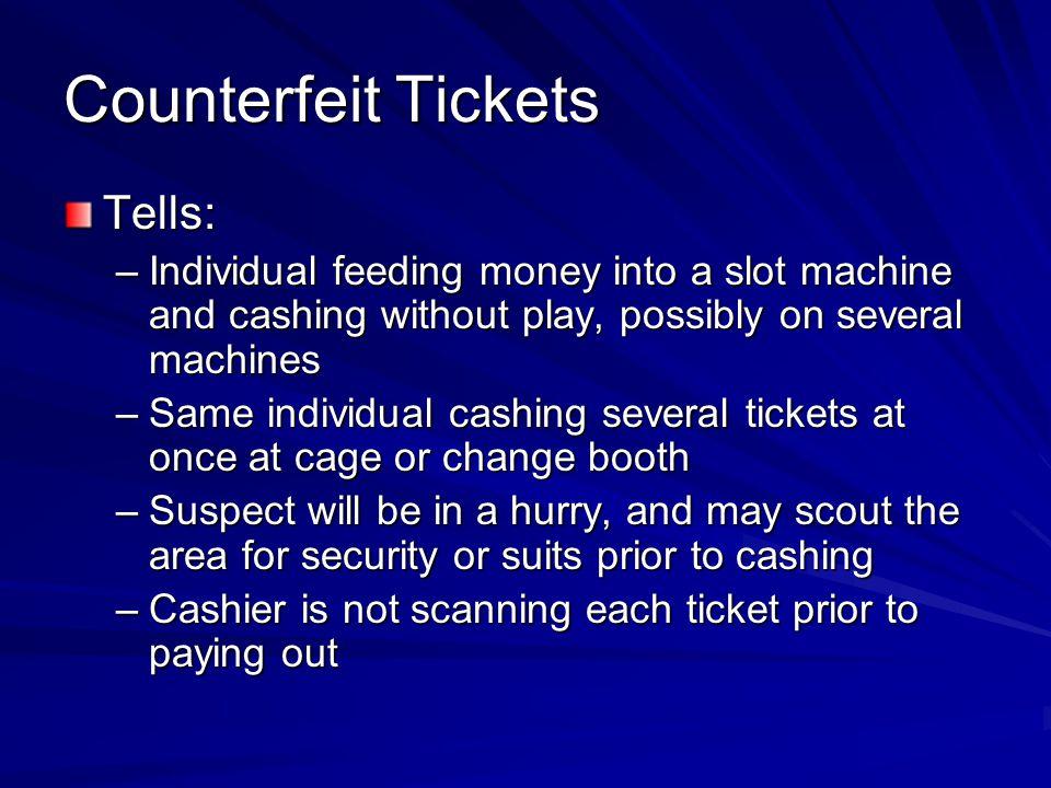 Counterfeit Tickets Tells: