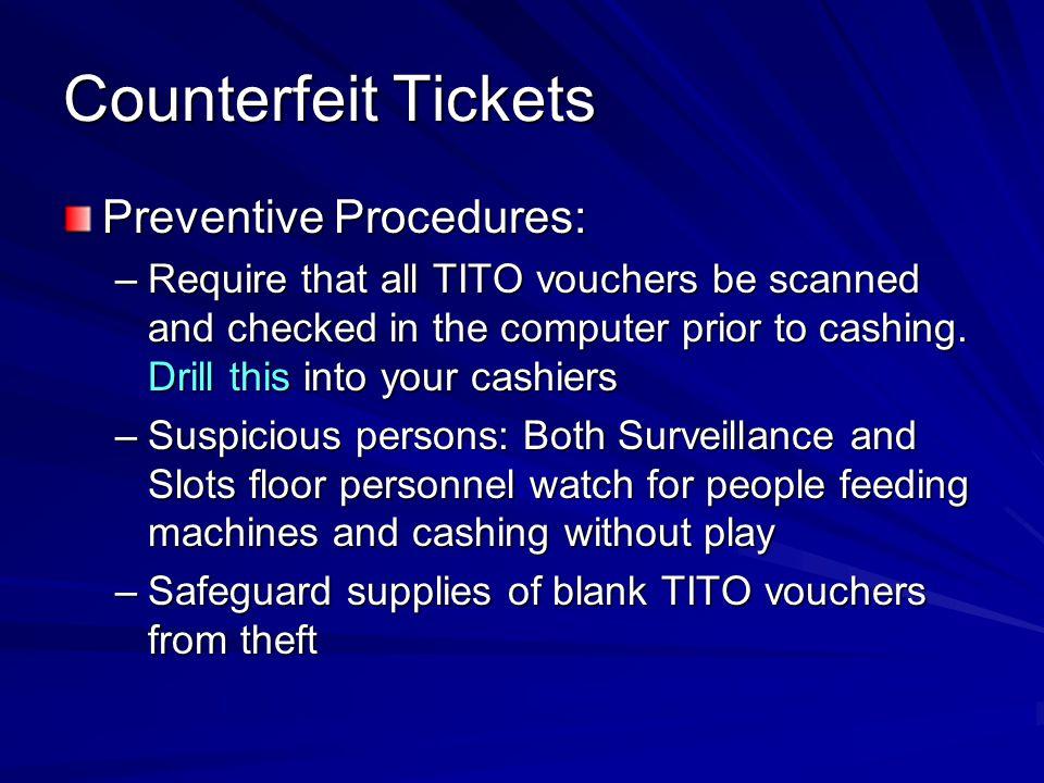 Counterfeit Tickets Preventive Procedures: