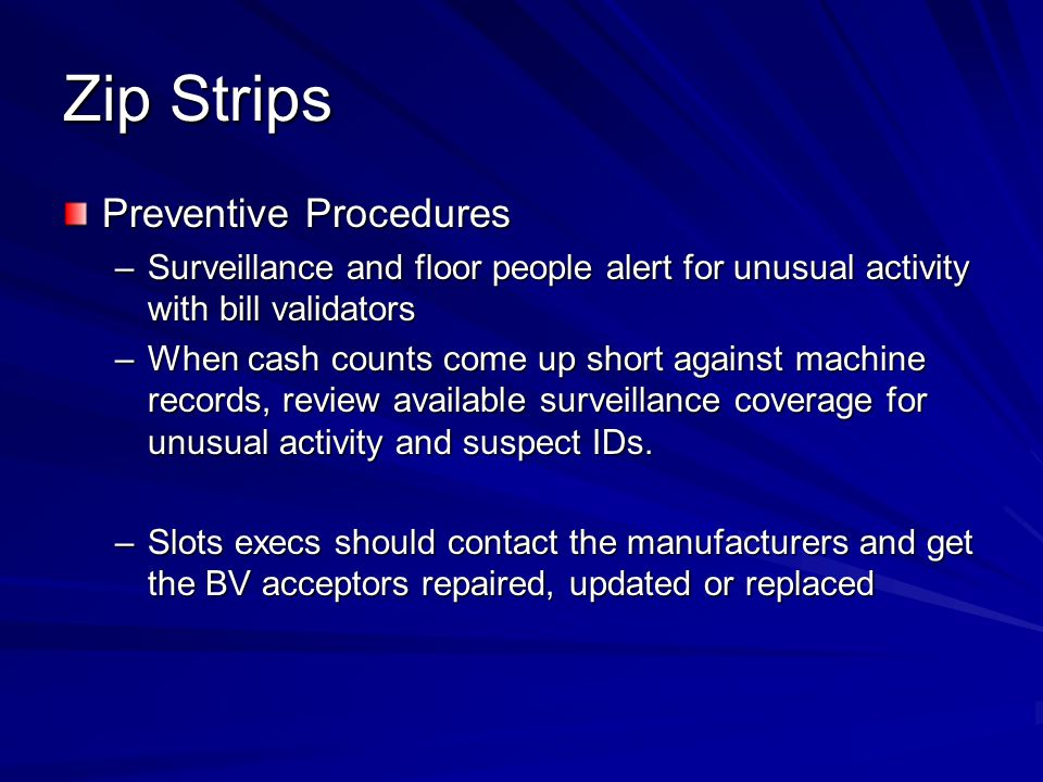 Zip Strips Preventive Procedures