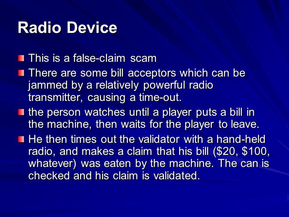 Radio Device This is a false-claim scam