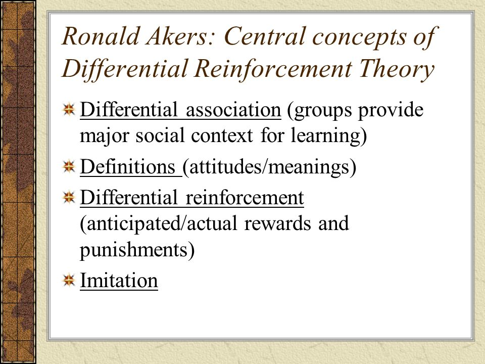 Ronald Akers: Central concepts of Differential Reinforcement Theory