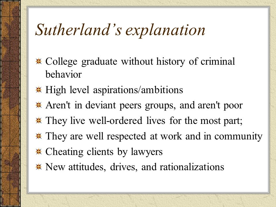Sutherland's explanation