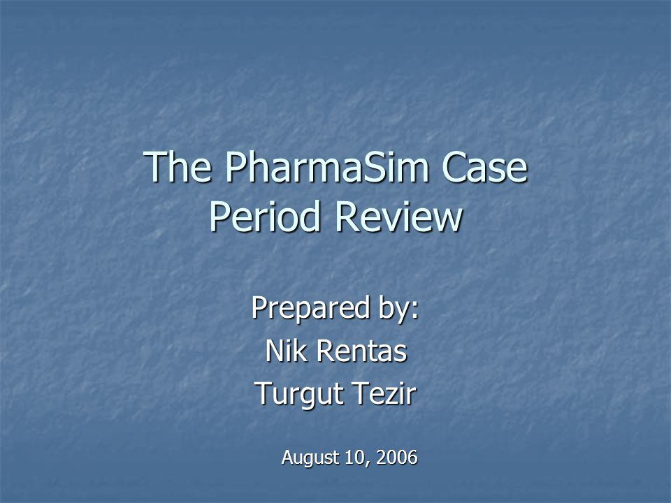 The PharmaSim Case Period Review
