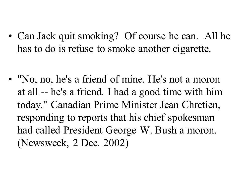 Can Jack quit smoking. Of course he can