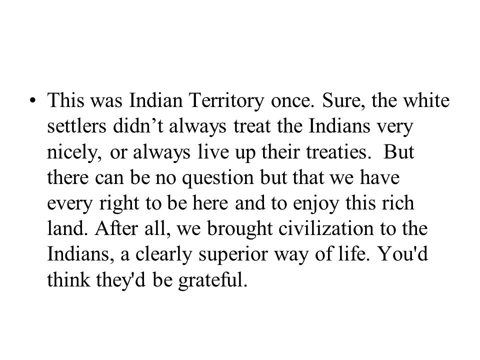 This was Indian Territory once