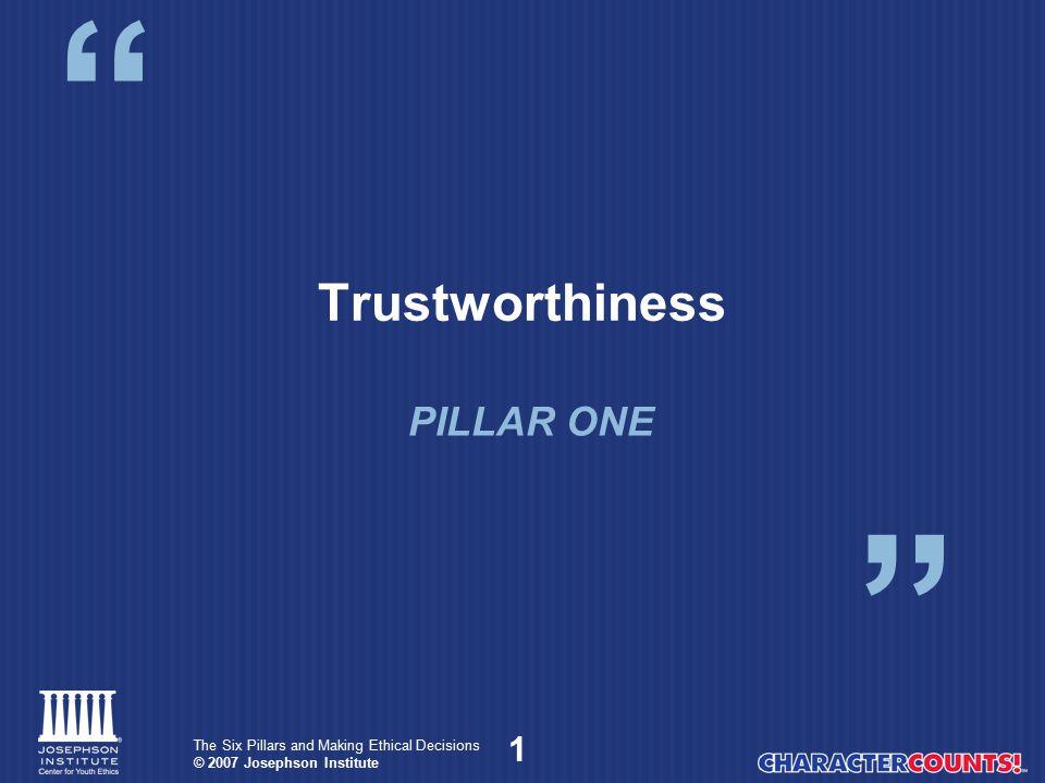 Trustworthiness PILLAR ONE