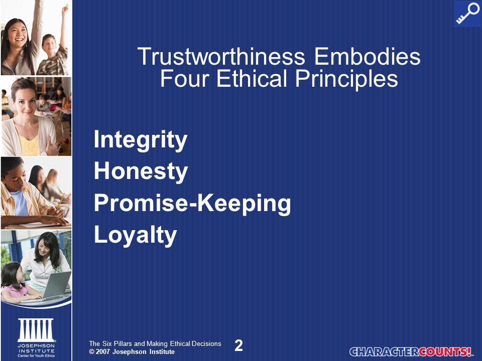 Trustworthiness Embodies Four Ethical Principles