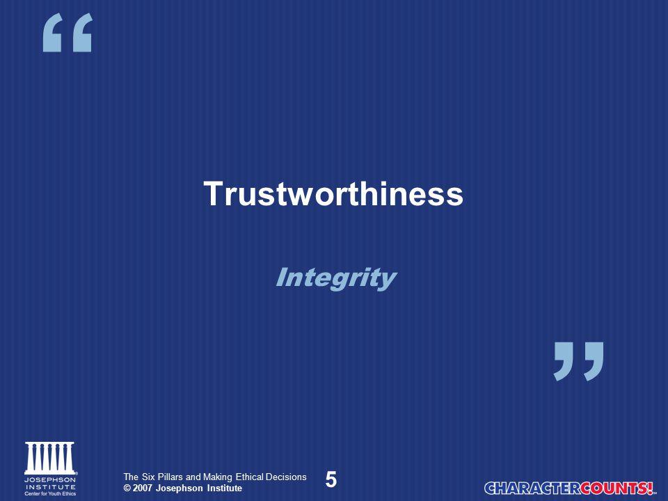 Trustworthiness Integrity