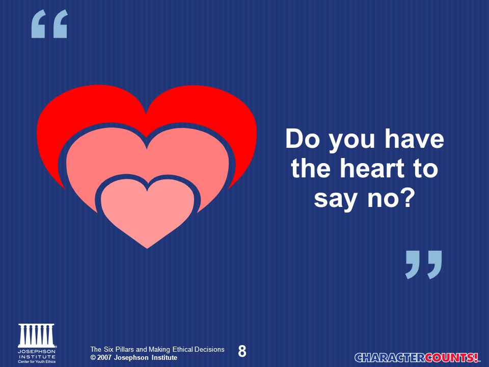 Do you have the heart to say no