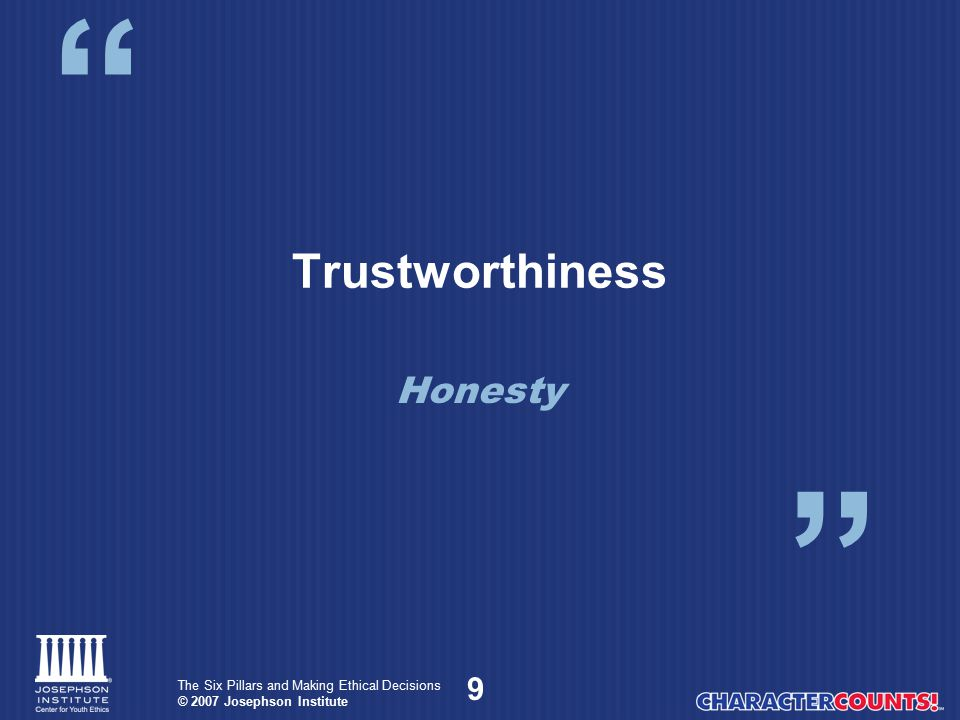 Trustworthiness Honesty