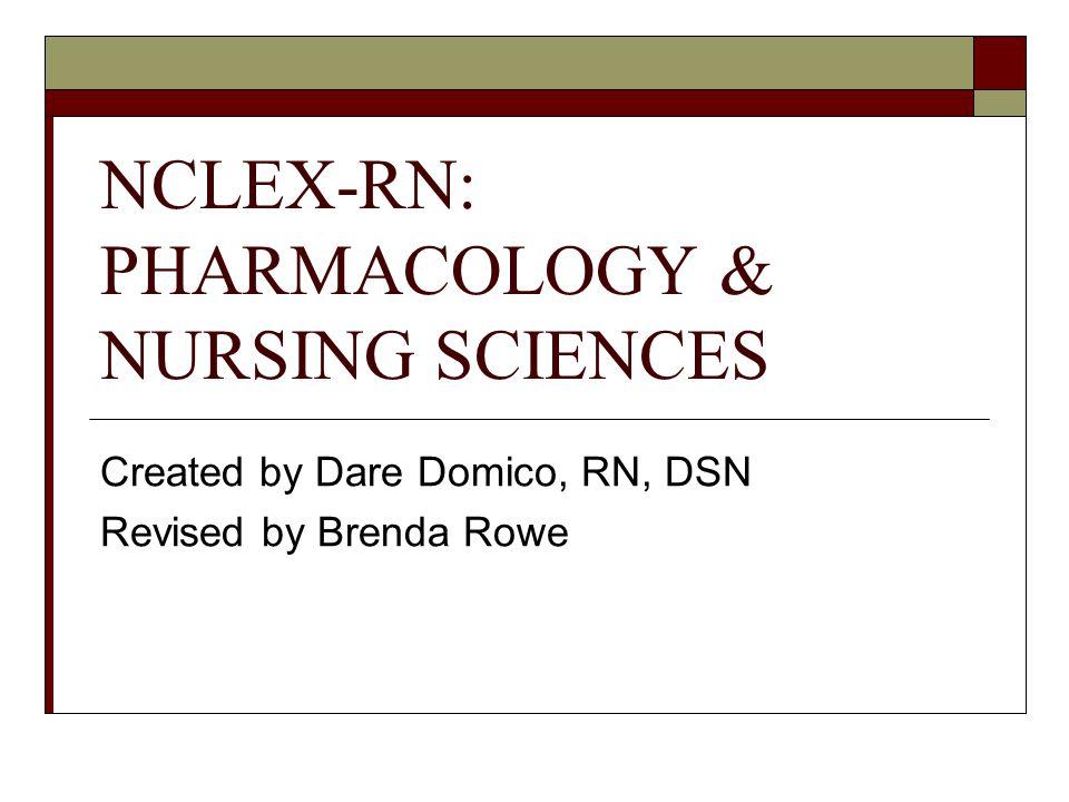 NCLEX-RN: PHARMACOLOGY & NURSING SCIENCES