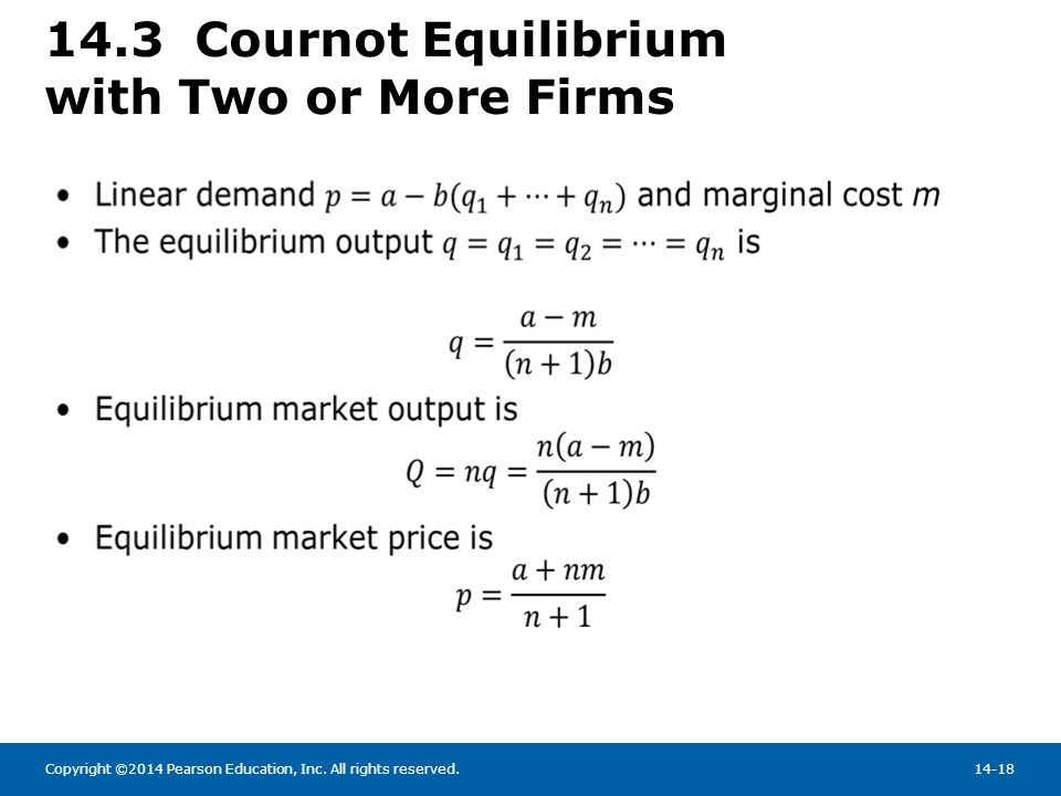 14.3 Cournot Equilibrium with Two or More Firms