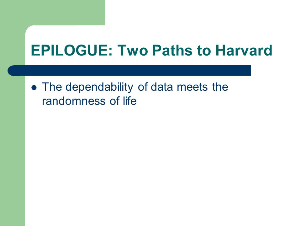 EPILOGUE: Two Paths to Harvard
