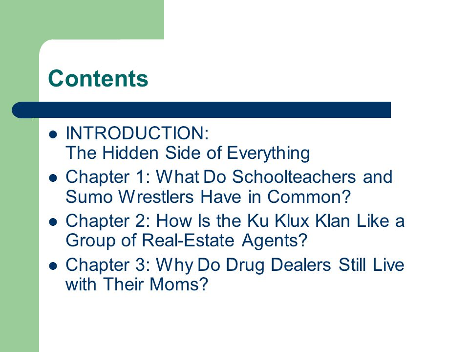 Contents INTRODUCTION: The Hidden Side of Everything