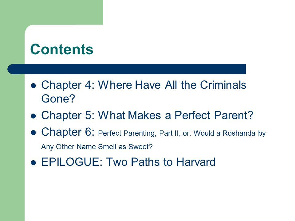 Contents Chapter 4: Where Have All the Criminals Gone