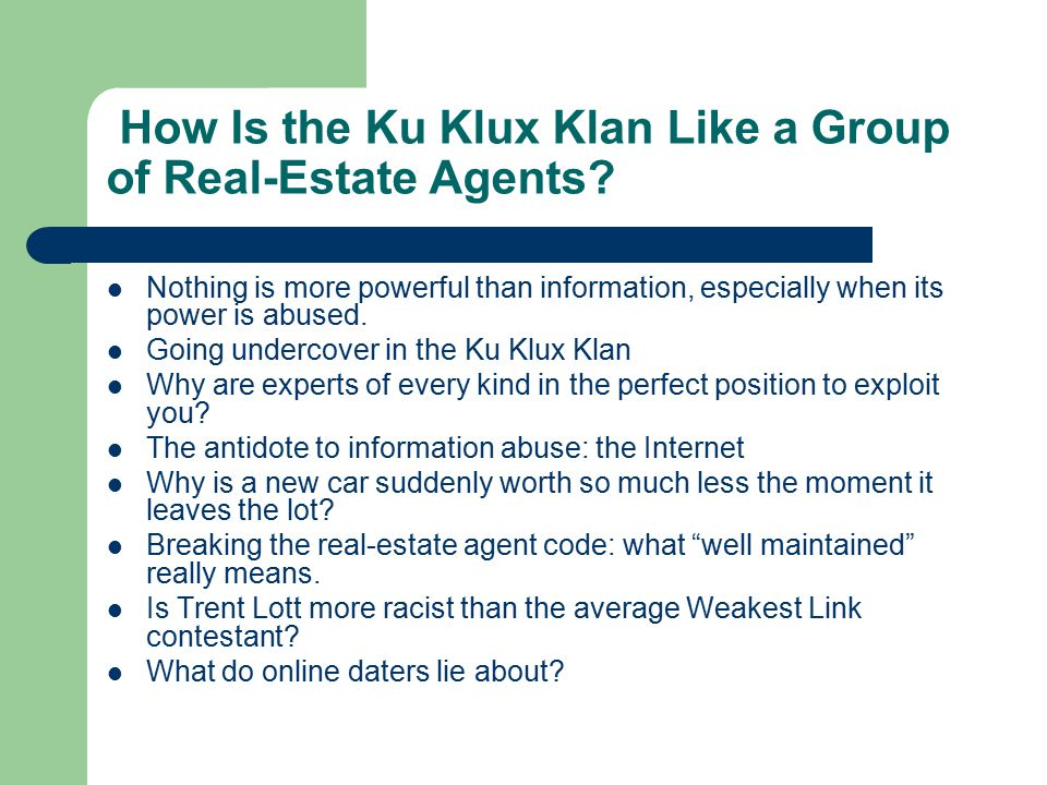How Is the Ku Klux Klan Like a Group of Real-Estate Agents