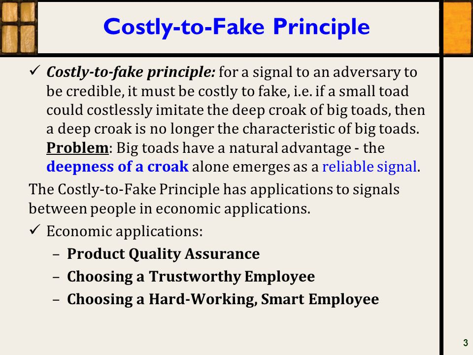 Costly-to-Fake Principle