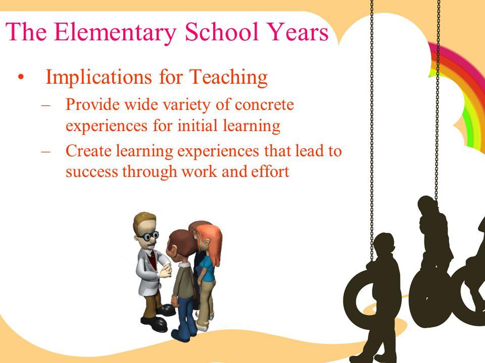 The Elementary School Years