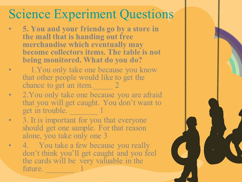 Science Experiment Questions