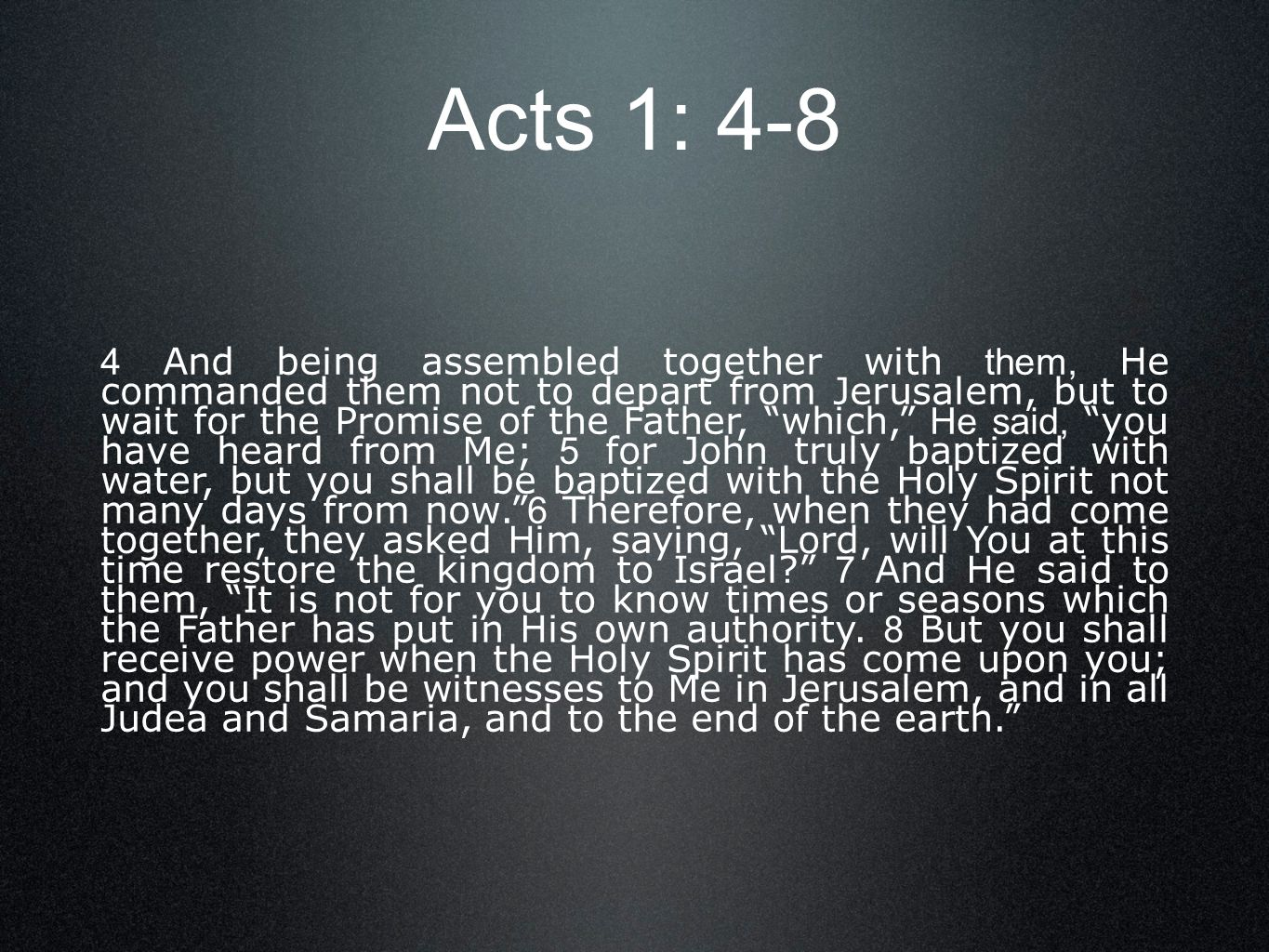 Acts 1: 4-8