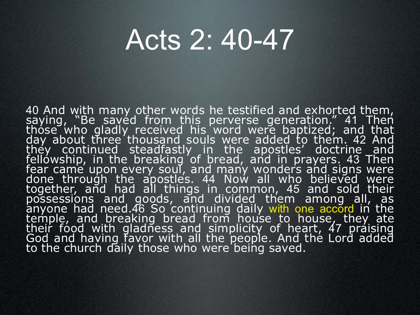 Acts 2: 40-47