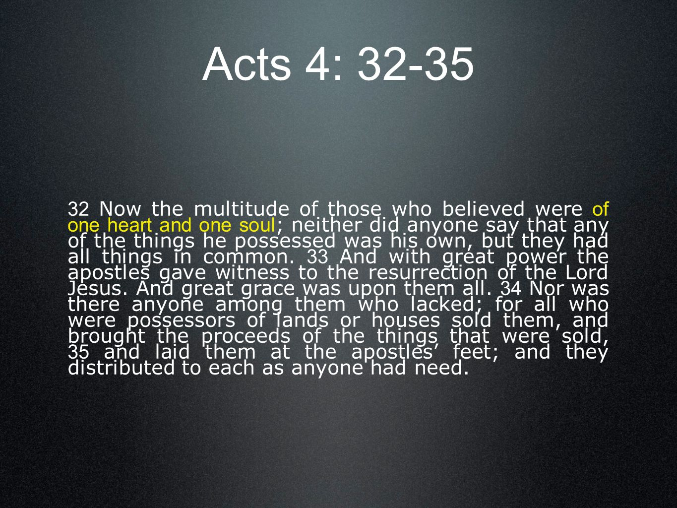Acts 4: 32-35