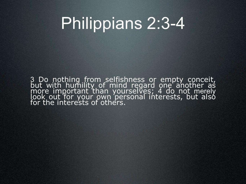 Philippians 2:3-4