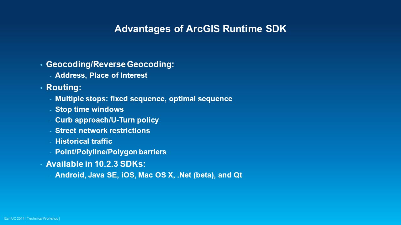 Advantages of ArcGIS Runtime SDK