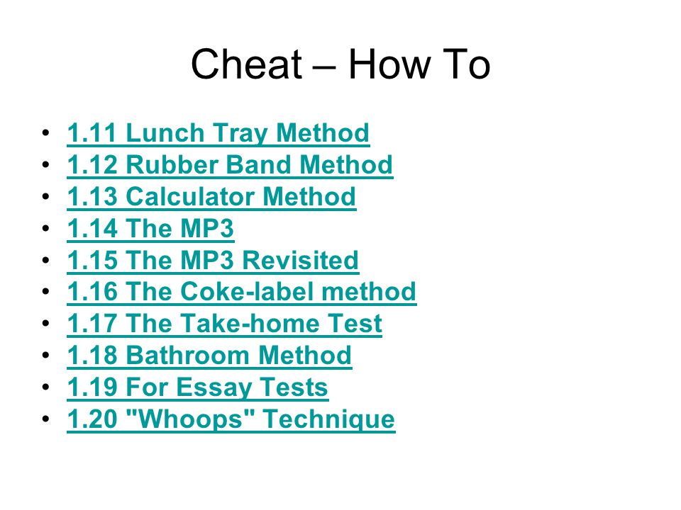 Cheat – How To 1.11 Lunch Tray Method 1.12 Rubber Band Method
