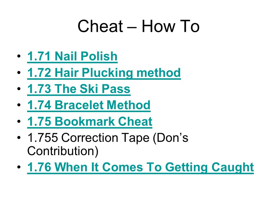Cheat – How To 1.71 Nail Polish 1.72 Hair Plucking method