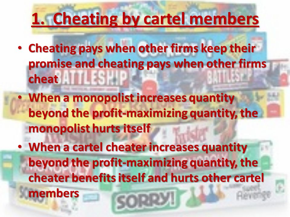 1. Cheating by cartel members
