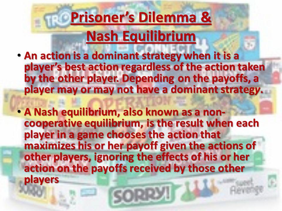 Prisoner's Dilemma & Nash Equilibrium