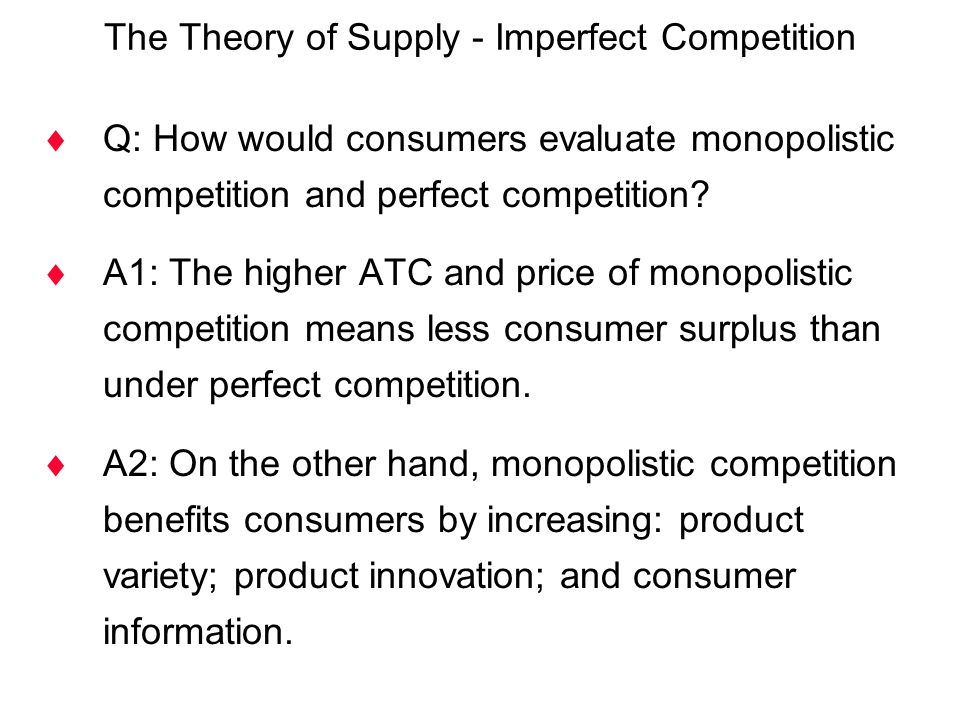 The Theory of Supply - Imperfect Competition