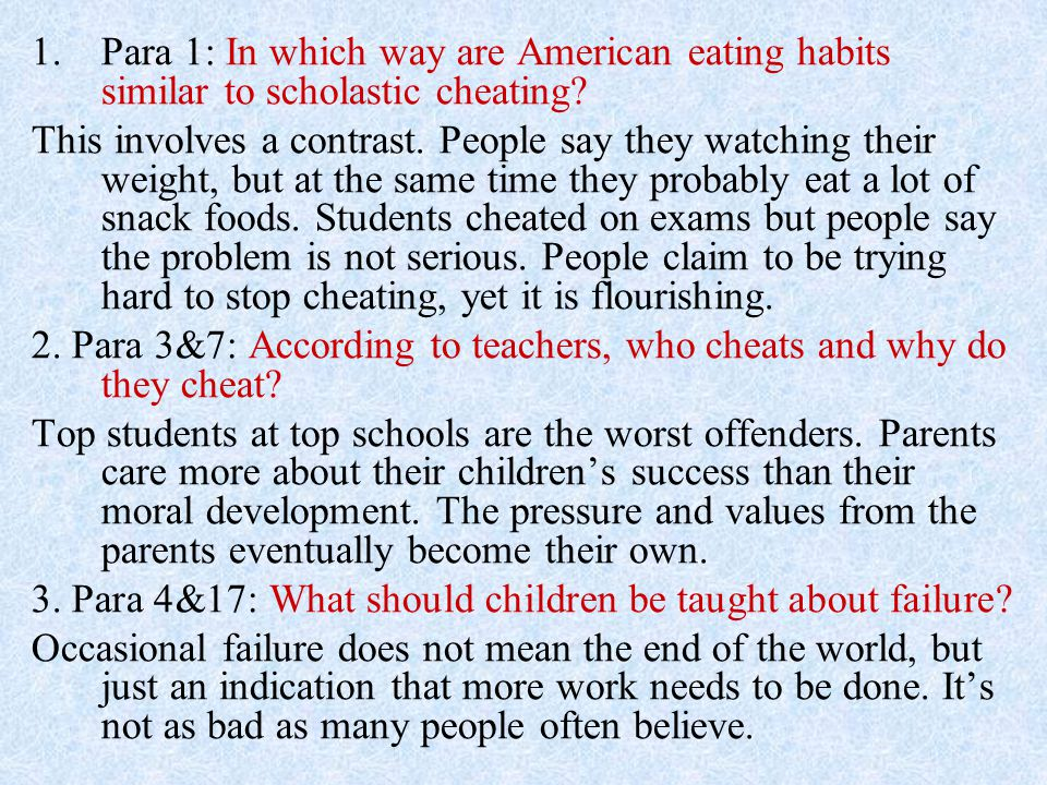 Para 1: In which way are American eating habits similar to scholastic cheating