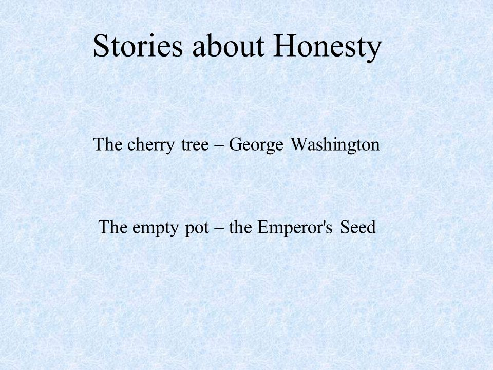 Stories about Honesty The cherry tree – George Washington